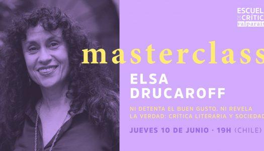 Masterclassde la Escuela de Crítica de Valparaíso con Elsa Drucaroff